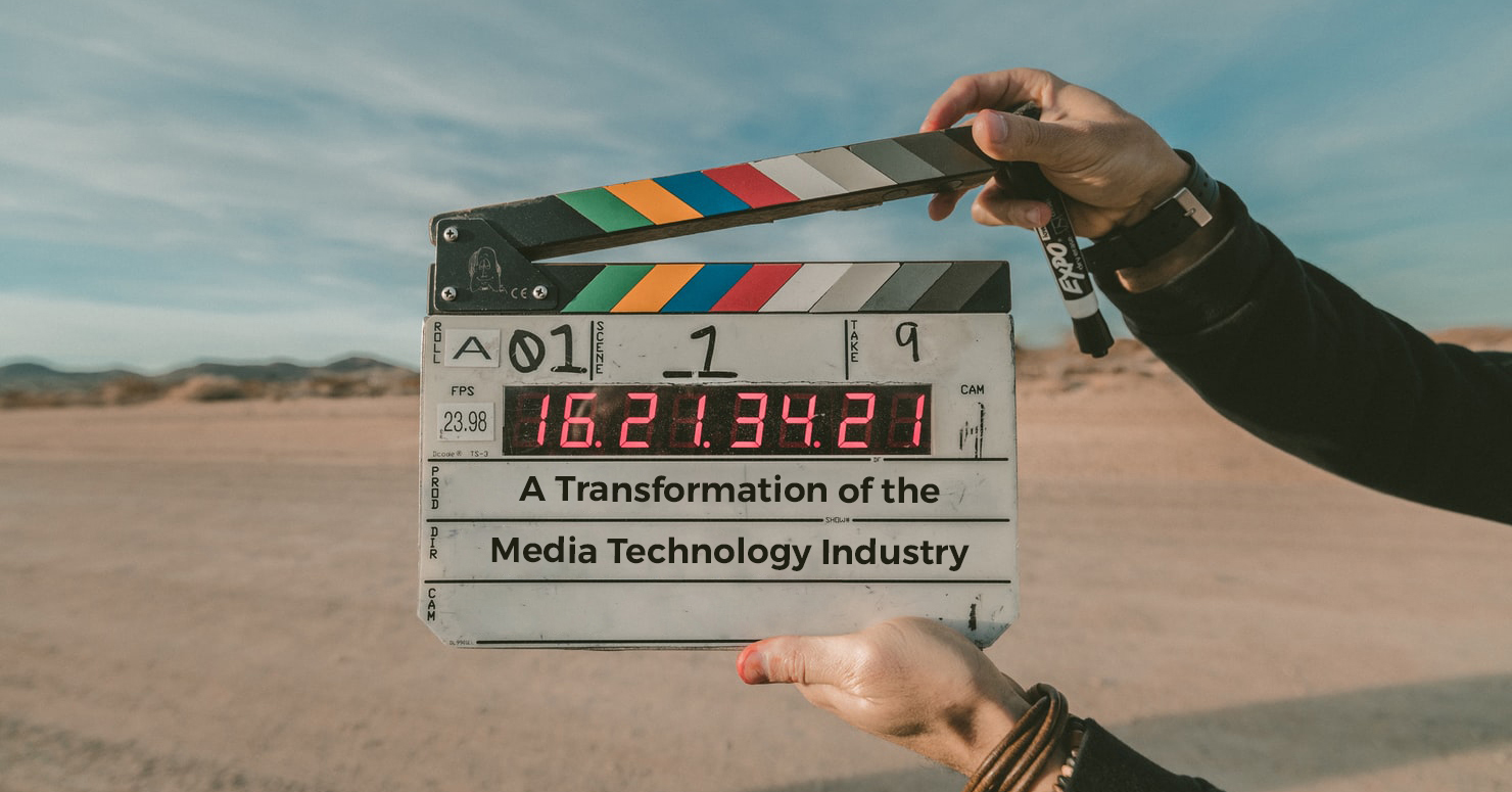 A transformation of the media tech industry IMAGE